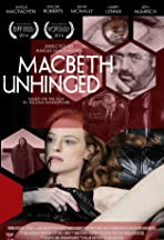 Macbeth Unhinged