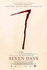 7 Days (2010) Poster - Movie Forum, Cast, Reviews