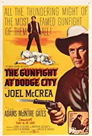 The Gunfight at Dodge City(1959) Poster - Movie Forum, Cast, Reviews