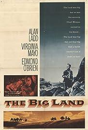 The Big Land(1957) Poster - Movie Forum, Cast, Reviews