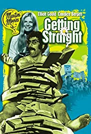 Getting Straight (1970) Poster - Movie Forum, Cast, Reviews