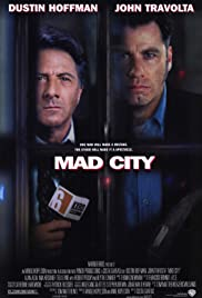Mad City (1997) Poster - Movie Forum, Cast, Reviews