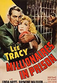 Millionaires in Prison (1940) Poster - Movie Forum, Cast, Reviews