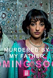 Murdered by My Father(2016) Poster - Movie Forum, Cast, Reviews