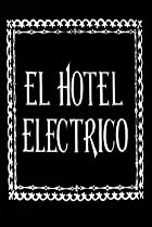 Image of The Electric Hotel