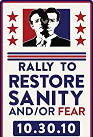 The Rally to Restore Sanity and/or Fear (2010) Poster - TV Show Forum, Cast, Reviews