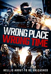 Wrong Place, Wrong Time (2021) poster