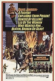 Macho Callahan(1970) Poster - Movie Forum, Cast, Reviews