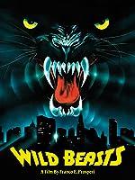 Wild beasts Belve feroci(1984)