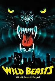 Wild beasts - Belve feroci(1984) Poster - Movie Forum, Cast, Reviews