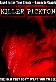 Killer Pickton (2006) Poster - Movie Forum, Cast, Reviews