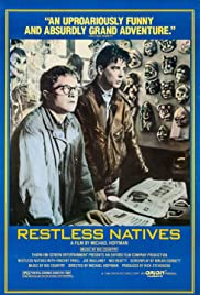 Restless Natives (1985) Poster - Movie Forum, Cast, Reviews