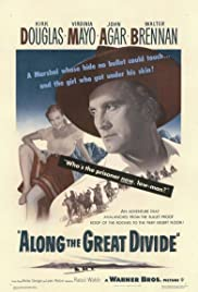 Along the Great Divide (1951) Poster - Movie Forum, Cast, Reviews