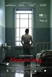 Elephant Song (2014) Poster - Movie Forum, Cast, Reviews