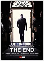 THE END Inside the Last Days of the Obama White House(2017)
