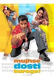 Watch Movie Mujhse Dosti Karoge! (2002)