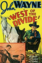 West of the Divide (1934) Poster - Movie Forum, Cast, Reviews