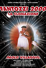 Fantozzi 2000 - La clonazione (1999) Poster - Movie Forum, Cast, Reviews