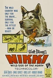 Nikki, Wild Dog of the North(1961) Poster - Movie Forum, Cast, Reviews