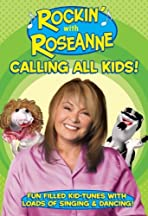 Rockin' with Roseanne