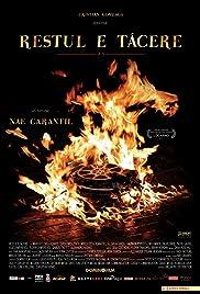Restul e tacere(2007) Poster - Movie Forum, Cast, Reviews