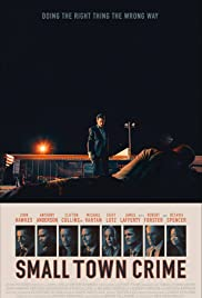 Small Town Crime 2017 Full Movie 750MB
