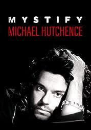 Mystify: Michael Hutchence poster