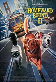 Homeward Bound II: Lost in San Francisco Poster
