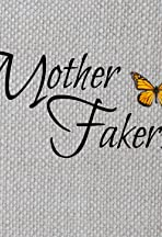 Mother Fakers