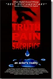 The Truth, the Pain, the Sacrifice: An Actor's Reality Poster