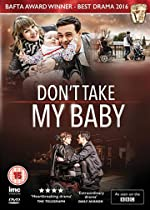 Don t Take My Baby(2015)