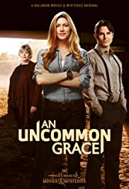 Watch Online An Uncommon Grace HD Full Movie Free