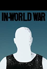 In-World War (2017) Poster - Movie Forum, Cast, Reviews
