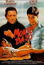 Monte bajo Poster