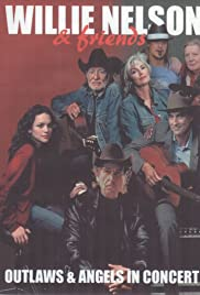 Willie Nelson & Friends: Outlaws & Angels Poster