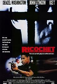 Ricochet(1991) Poster - Movie Forum, Cast, Reviews