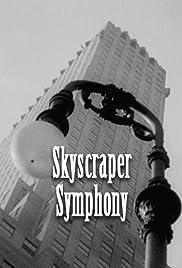 Skyscraper Symphony Poster
