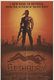 Fleshburn (1984) Poster - Movie Forum, Cast, Reviews