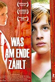 Was am Ende zählt (2007) Poster - Movie Forum, Cast, Reviews