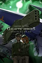 Image of Legend of the Galactic Heroes: Overture to a New War