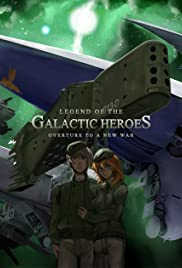Legend of the Galactic Heroes: Overture to a New War Poster