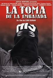 La toma de la embajada Poster