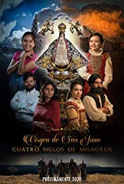 Our Lady of San Juan, Four Centuries of Miracles (2021) poster