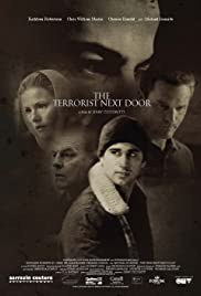 The Terrorist Next Door (2008) Poster - Movie Forum, Cast, Reviews