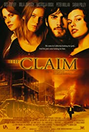 The Claim (2000) Poster - Movie Forum, Cast, Reviews