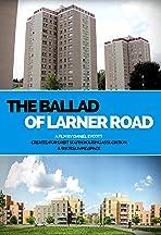 The Ballad of Larner Road