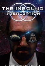 The Inbound Interception