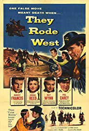 They Rode West (1954) Poster - Movie Forum, Cast, Reviews