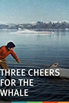 Image of Three Cheers for the Whale
