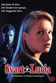 Svart Lucia(1992) Poster - Movie Forum, Cast, Reviews
